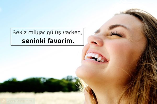 Gülümsemek İle İlgili Sözler