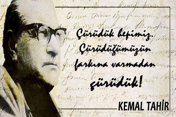Kemal Tahirin Sözleri